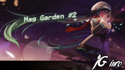 Mag Garden # 2