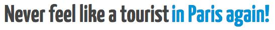 title - never feel like a tourist