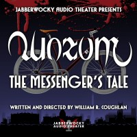 Quorum — The Messenger's Tale