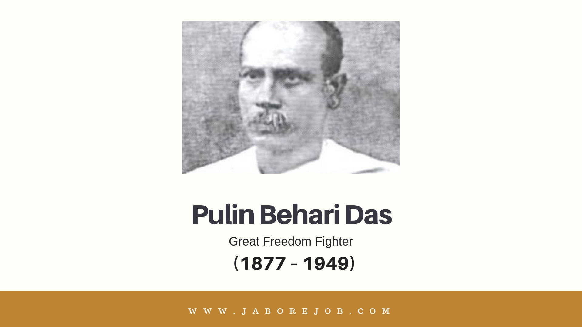Pulin Behari Das, freedom fighter