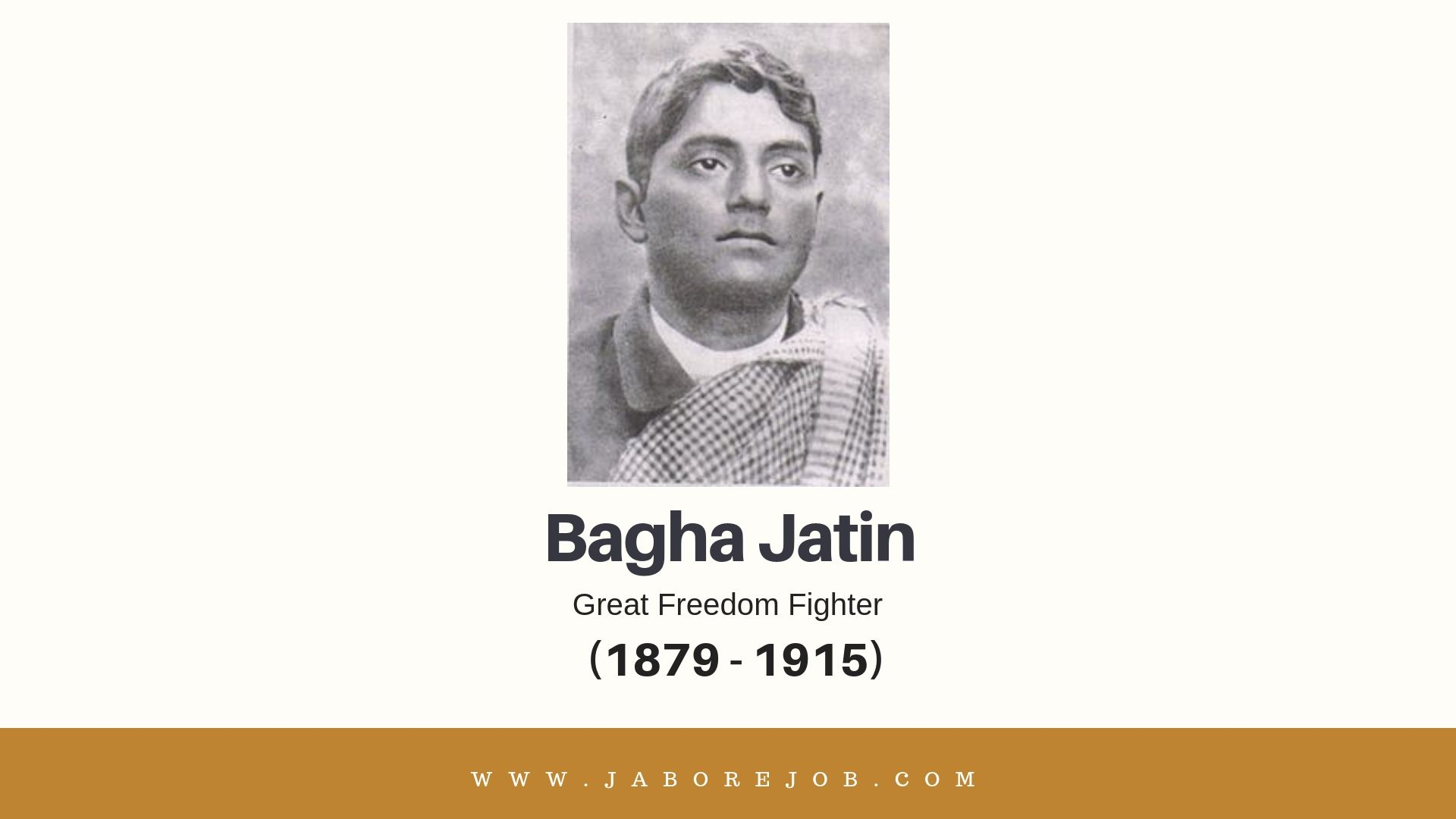 Bagha Jatin, Bagha Jatin Biography, Bagha Jatin History, Bagha Jatin role in national movement, Bagha Jatin achivements, baghajatin kolkata