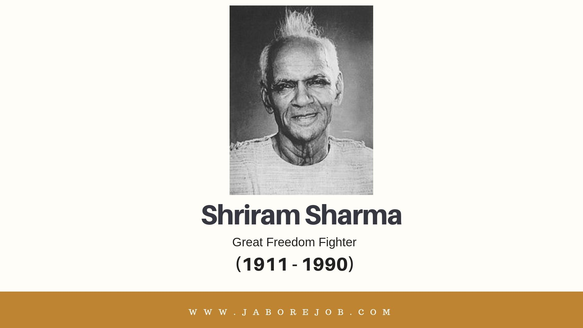Shriram Sharma, Shriram Sharma freedom fighter, Shriram Sharma history, Shriram Sharma biography, Shriram Sharma information;