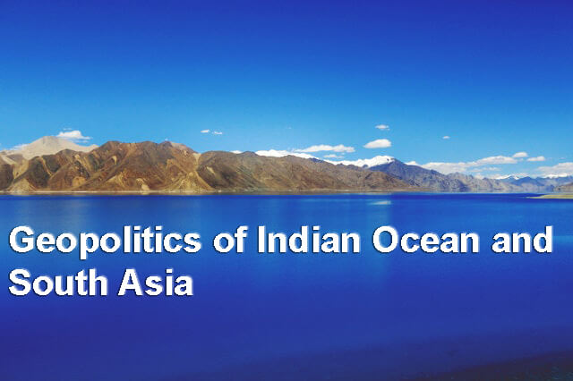 Geopolitics of Indian Ocean, Geopolitics of Indian Ocean upsc, Geopolitics of Indian Ocean and South Asia, indian ocean problems and prospects, indian ocean problems and prospects