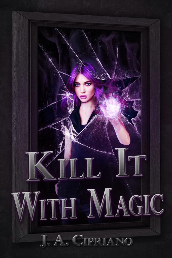 Kill It With Magic