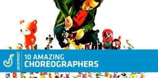 10amazingchoreographers jackfroot
