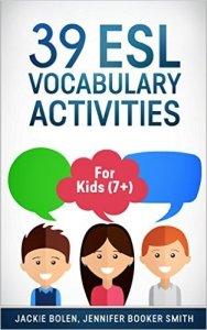 39 ESL Vocabulary Activities for Kids (7+)