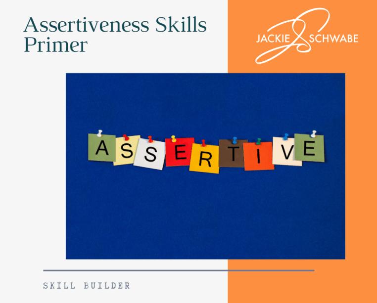 Skill Builder - Assertiveness