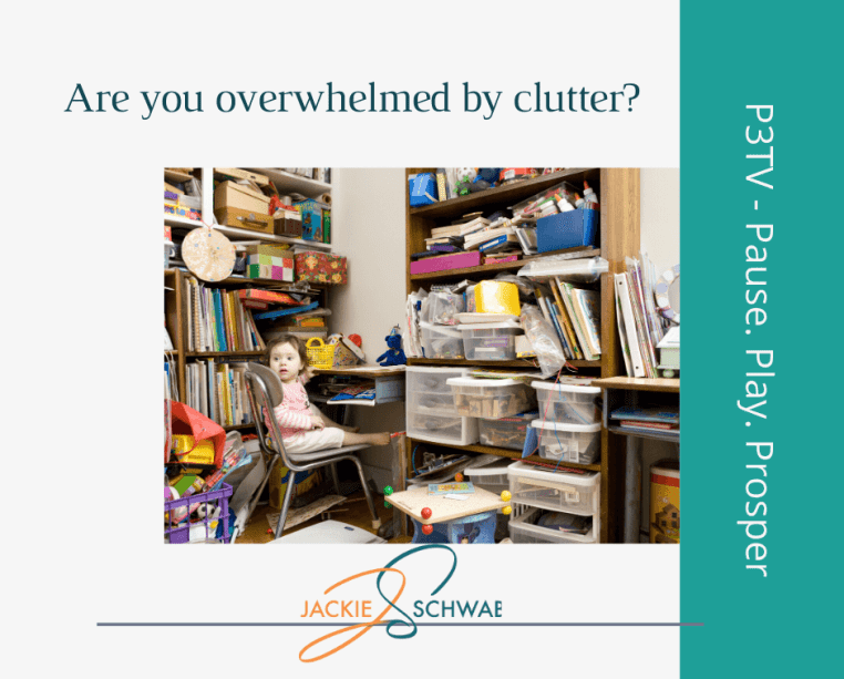 Are You Overwhelmed by Clutter