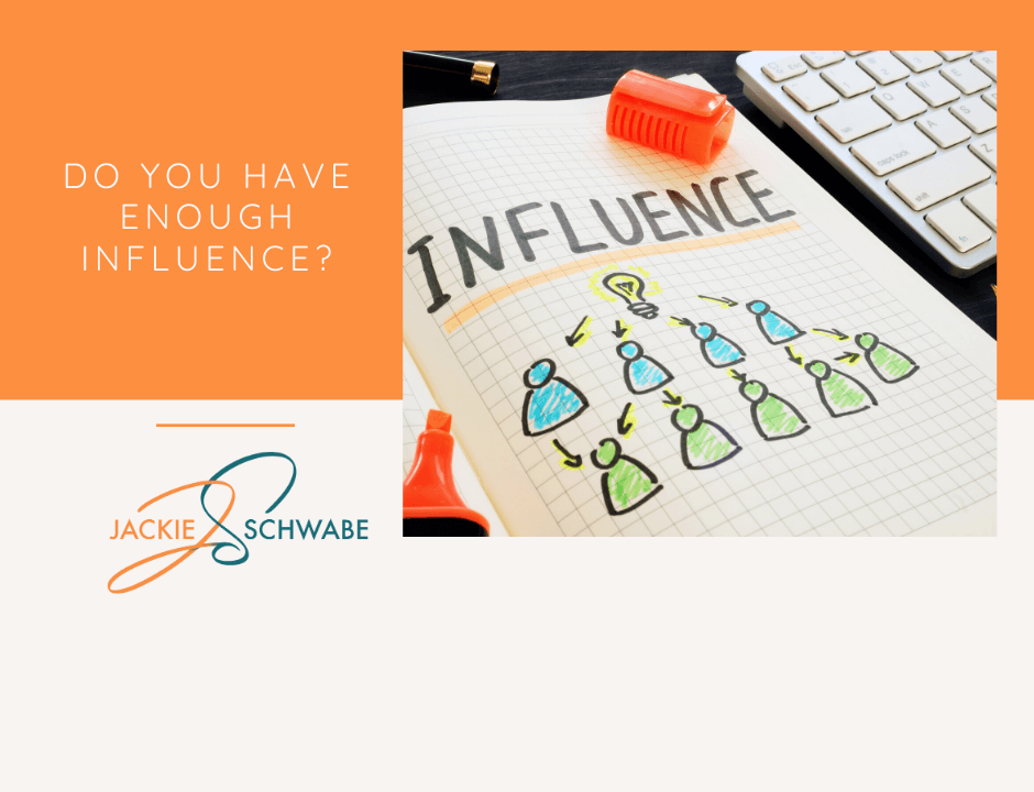 Do You Have Enough Influence