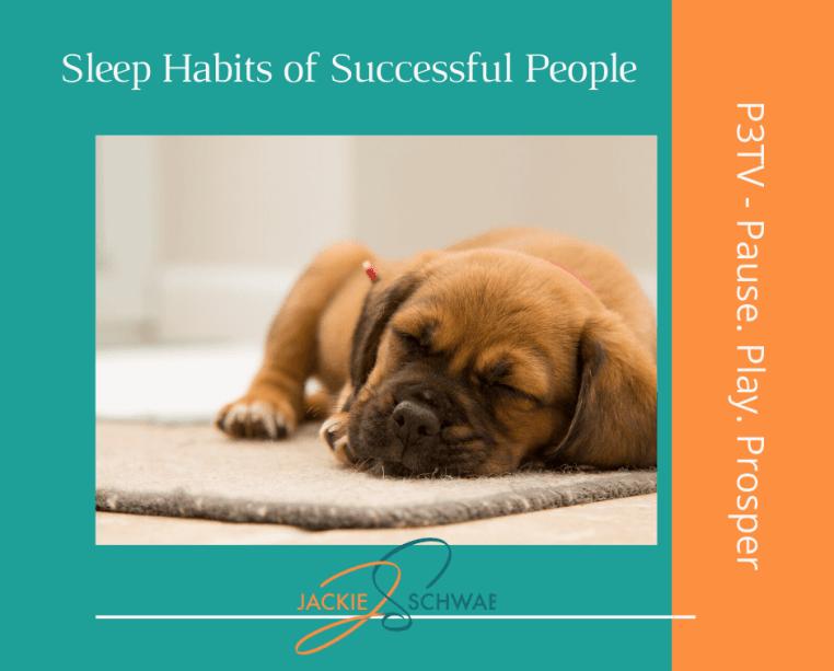 Sleep Habits of Success