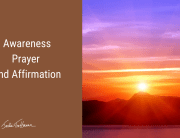 Awareness Prayer and Affirmation