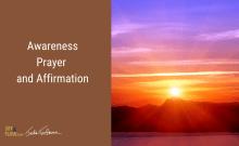 Awareness Prayer and Affirmation