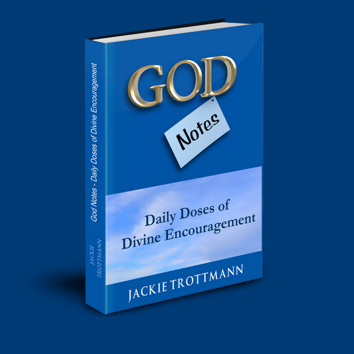 God Notes - Daily Doses of Divine Encouragement By Jackie Trottmann