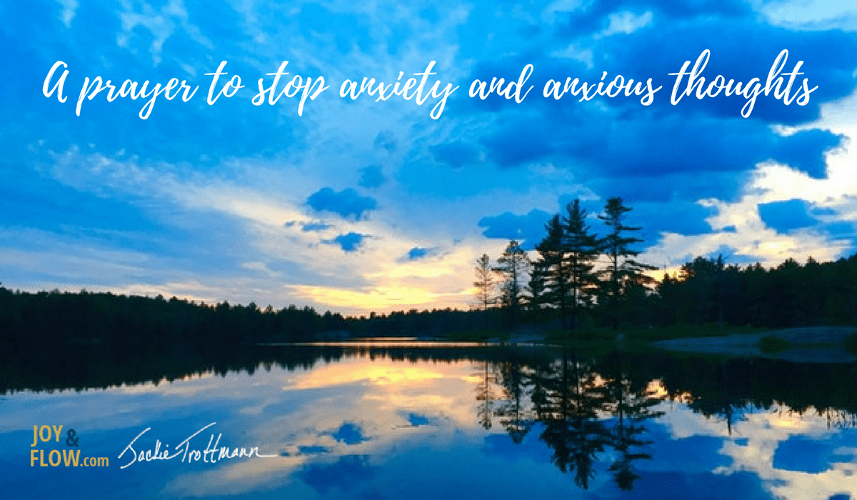 A Prayer to Stop Anxiety and Anxious Thoughts