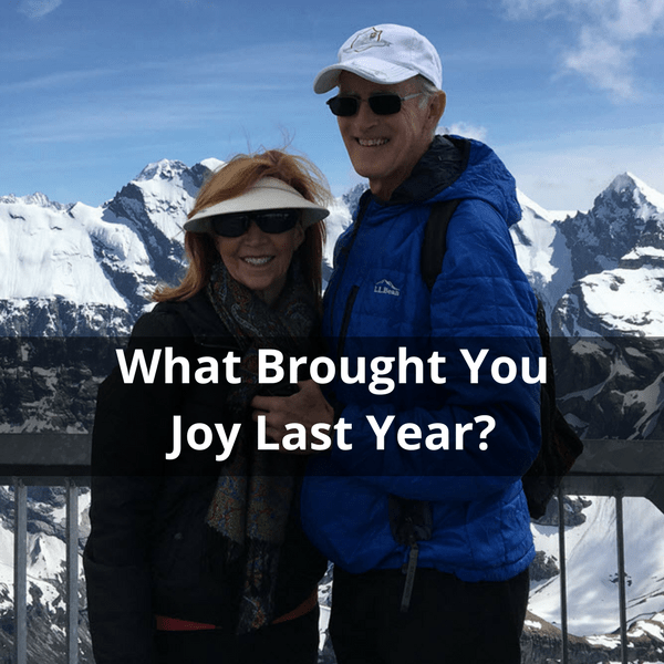 What Brought You Joy Last Year?