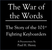 The War of the Words, The Story of the 101st Fighting Keyboarders