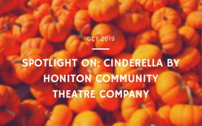 Spotlight on: Cinderella by Honiton Community Theatre Company
