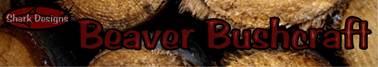 Beaver Bushcraft