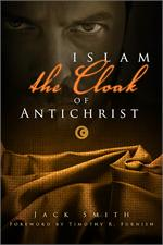 E-Book Format now Available – Islam the Cloak of Antichrist