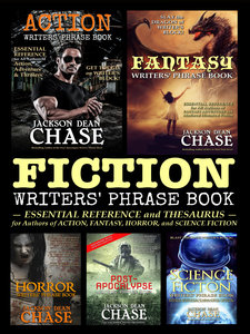 Fiction Writers' Phrase Book by Jackson Dean Chase