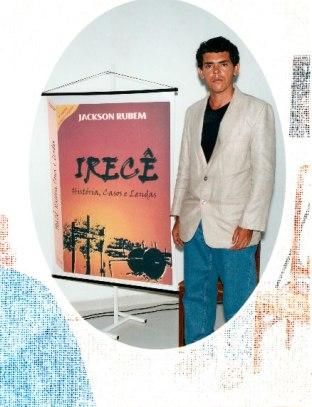 Lançamento da 2ª Ed. do Livro Irecê-História, Casos e Lendas, do escritor Jackson Rubem - Foto 1