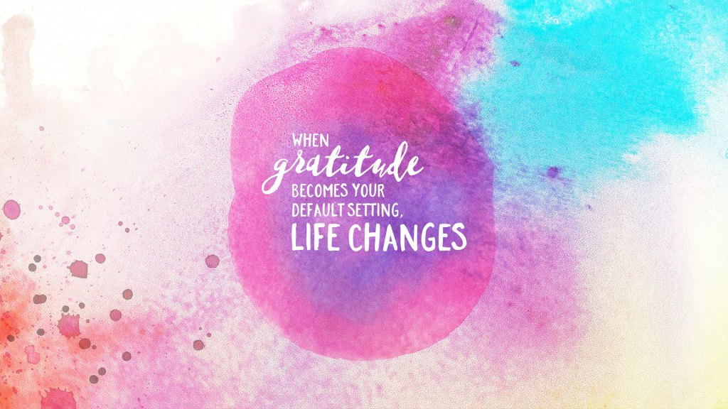 Wednesday Wallpaper Gratitude Changes Life Jacob Abshire