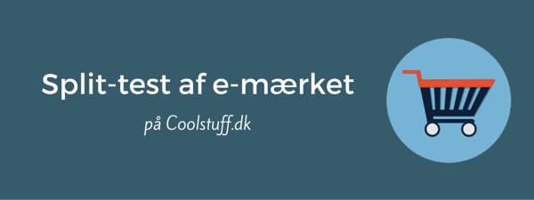 12-split-test-af-e-maerket-paa-coolstuff-dk