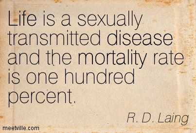 Quotation-R-D-Laing-funny-life-disease-mortality-Meetville-Quotes-60672