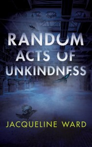 Random Acts of Unkindness book