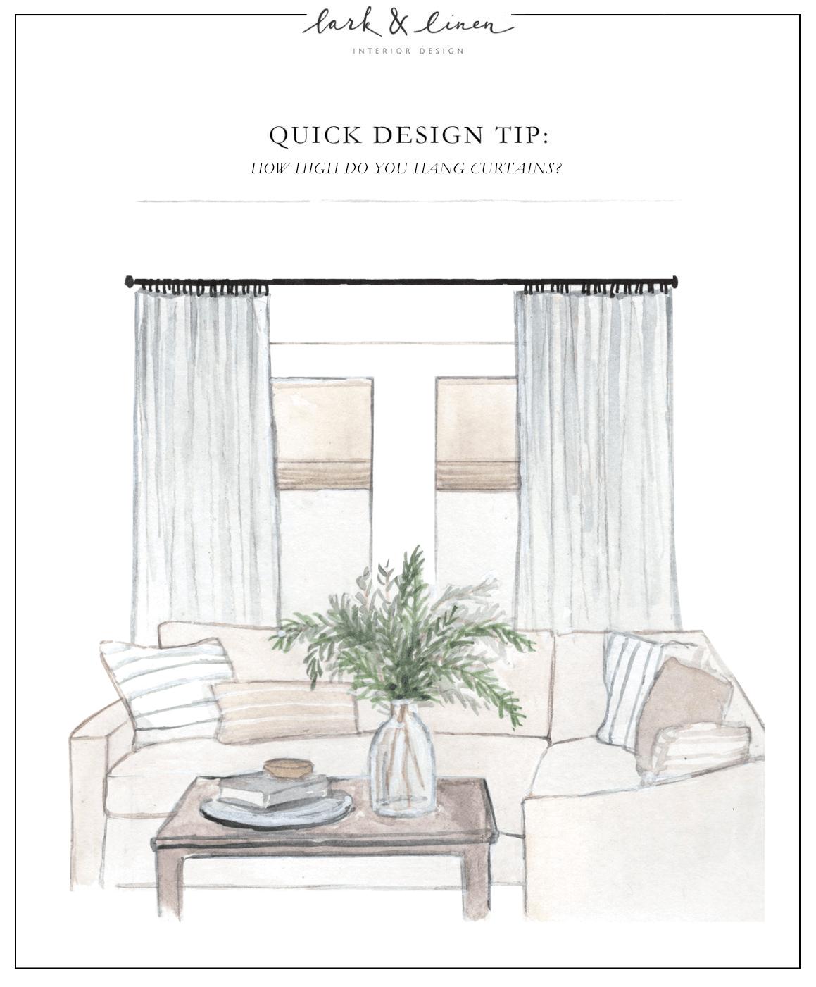 Quick Design Tip How High Do You Hang Curtains Lark Linen