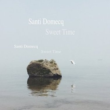 Sweet time Santi Domecq