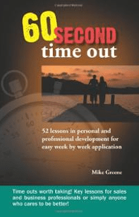 Inspirational quotations from Mike Greene's 60 Second Time Out