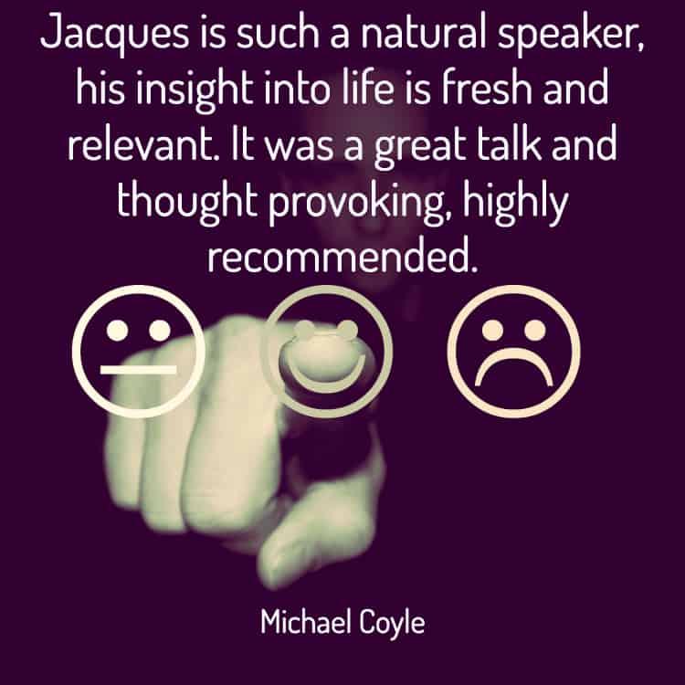 Testimonial for inspirational speaker, Jacques de Villiers