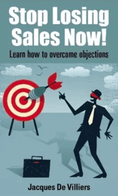 Overcoming and handling objections Jacques de Villiers