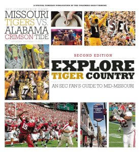 Missouri Tigers Vs. Alabama Crimson Tide Explore Tiger Country Second Edition designed by JA Creative Group