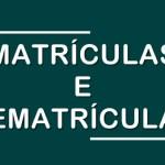 REDE DE ENSINO: Matrículas e Rematrículas iniciam dia 20 e enceram em 20 de dezembro.