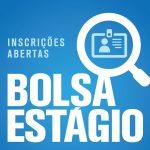 BOLSA ESTÁGIO CIEE – Aberto inscrições para o processo seletivo de cadastro reserva para concessão de Bolsas Auxílio Estágio