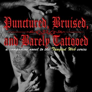 DELETED SCENE from PUNCTURED, BRUISED, AND BARELY TATTOOED