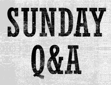 Sunday Q&A