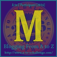 A to Z Challenge:  M is for MAYBE