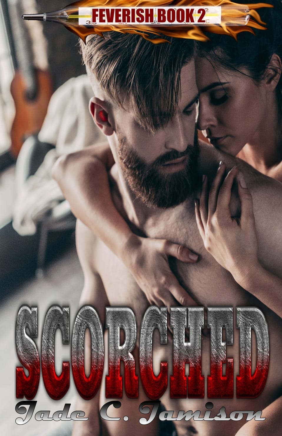 Cover Reveal for SCORCHED (Feverish #2)