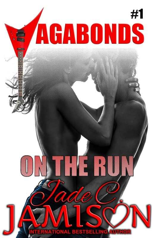 On the Run (Vagabonds Book 1)