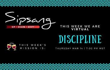 Sipsang Segments #4 – Discipline