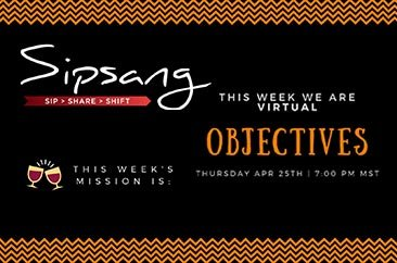 Sipsang Segments #8 – Objectives