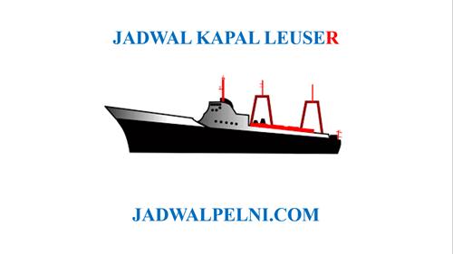 JADWAL KAPAL LEUSER