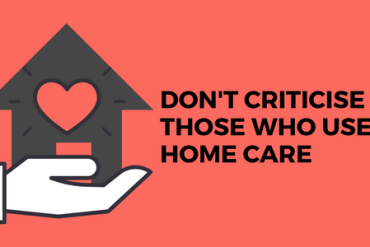 criticise home care