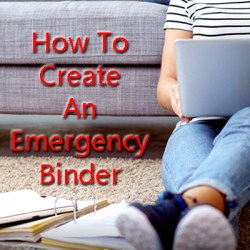 Tips for creating an emergency binder