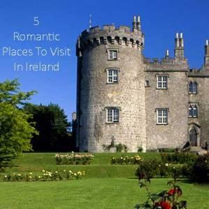 Romantic places to visit in Ireland