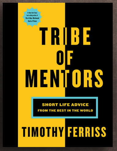 Tribe of Mentors book by Timothy Ferriss