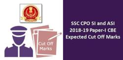 SSC CPO SI and ASI 2018-19 CBE: Expected Cut Off Marks